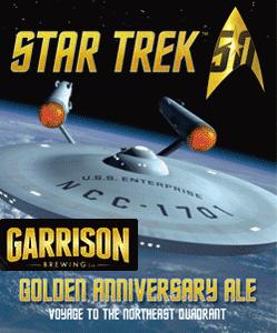 Garrison Brewing Co., Golden Anniversary Ale Star Trek 50